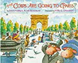 The Cows Are Going to Paris, Allen Woodman and David Kirby, 1878093118