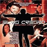 Elvis Crespo - Greatest Hits (Bonus DVD)