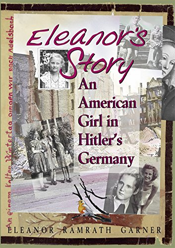 Amazon eleanors story an american girl in hitlers germany eleanors story an american girl in hitlers germany by authorgarnereleanor fandeluxe Images