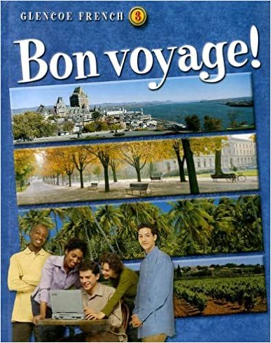 ``WORK`` Bon Voyage! Level 3 Student Edition (GLENCOE FRENCH). families viajes Centers Generate leading juego