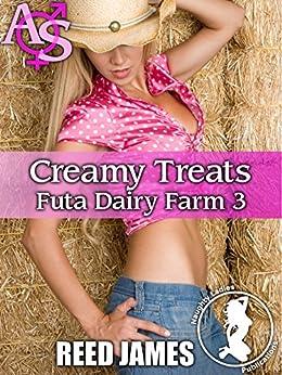 Creamy Treat (Futa Dariy Farm 3) (Futa Dairy Farm) by [James, Reed]