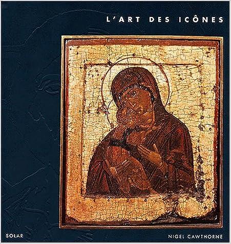 Lire L'Art des icônes pdf ebook
