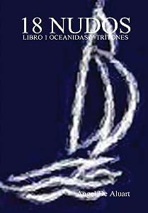 18 Nudos (Spanish Edition)