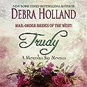 Mail-Order Brides of the West: Trudy Hörbuch von Debra Holland Gesprochen von: Lara Asmundson
