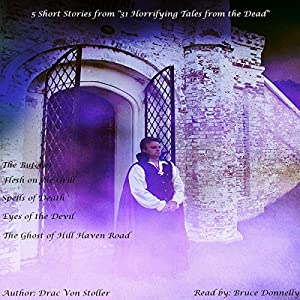 5 Short Stories from '31 Horrifying Tales from the Dead': Eyes of the Devil, The Butcher, Flesh on the Gril, and More Audiobook