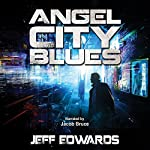 Angel City Blues | Jeff Edwards