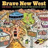 Brave New West, Jim Stiles, 0816524742