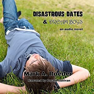Disastrous Dates & Dream Boys Audiobook