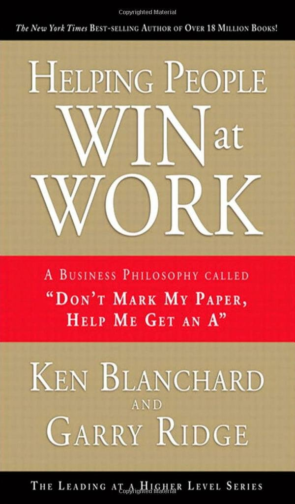 Helping People Win At Work A Business Philosophy Called