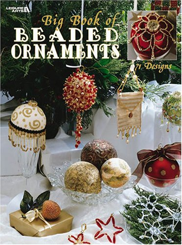 - Big Book of Beaded Ornaments  (Leisure Arts #1973)
