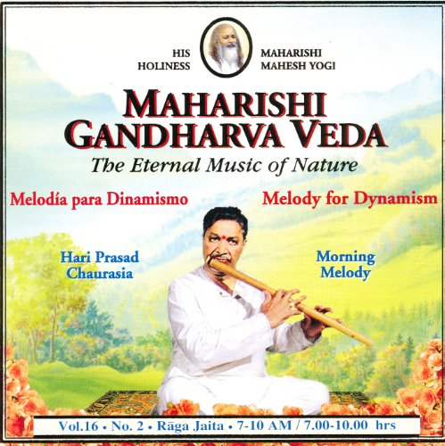 Price comparison product image Maharishi Gandharva Veda, The Eternal Music of Nature: Melody for Dynamism, Morning Melody, Vol. 16, No. 2