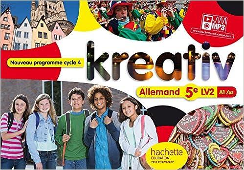Livre gratuits en ligne Kreativ allemand cycle 4 / 5e LV2 - Livre élève - Nouveau programme 2016 pdf
