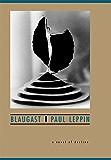 Blaugast: A Novel of Decline (English Edition)