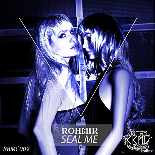 rohmir-seal-me-joris-dee-remix-joris-dee-remix