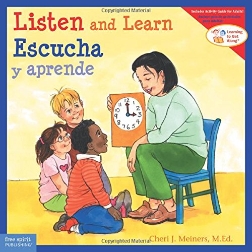 Listen and Learn / Escucha y aprende (Learning to Get Along®) (English and Spanish Edition)