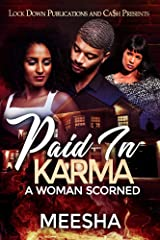 Paid in Karma: A Woman Scorned Kindle Edition
