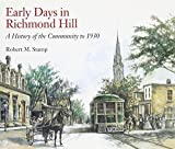 img - for Early Days in Richmond Hill: A History of the Community to 1930 book / textbook / text book