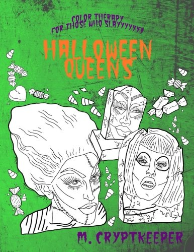 Halloween Queens Color Therapy For Those Who Slayyyyyyy: