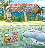 Lunch Wore a Speedo: The Nineteenth Sherman's Lagoon Collection