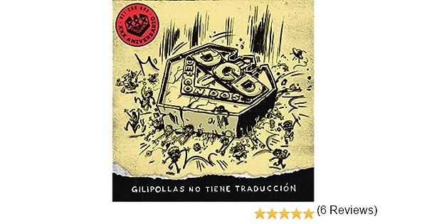 Gilipollas no tiene traducción [Explicit] de Def Con Dos en Amazon Music - Amazon.es