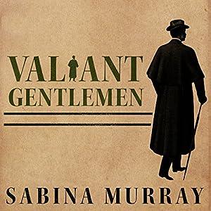 Valiant Gentlemen Audiobook