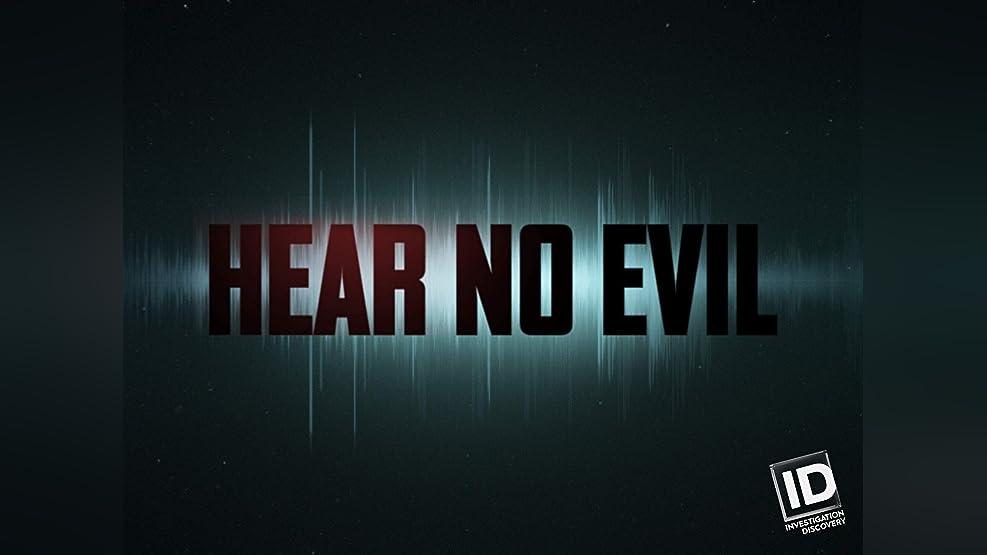 Hear No Evil - Season 1