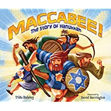 Maccabee!: The Story of Hanukkah