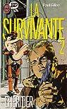 La Survivante, tome 2 : L'héritier par Gillon