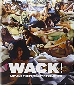 wack-art-and-the-feminist-revolution-mit-press