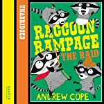 Awesome Animals: Raccoon Rampage - The Raid   Andrew Cope
