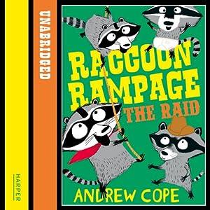 Awesome Animals: Raccoon Rampage - The Raid Audiobook