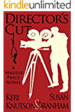 Director's Cut (Maddie Pryce Mystery Series #2)