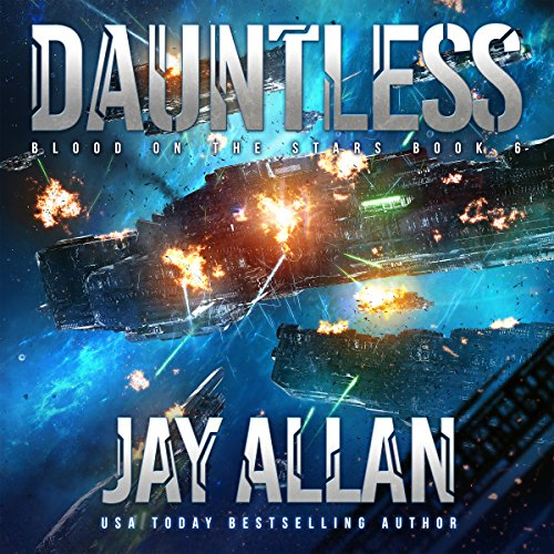 Dauntless: Blood on the Stars, Book 6