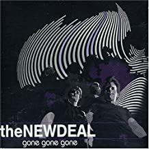 Gone Gone Gone by New Deal (2003-10-21)