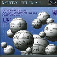 Morton Feldmann: Trio (1980)