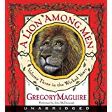 A Lion Among Men (The Wicked Years, Book 3)