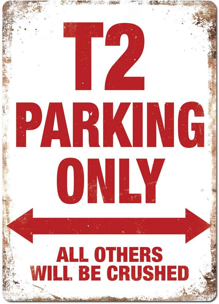 Co5675do Metal Plaque 8x12 inches T2 Parking Only Metal Wall Sign Plaque VW Volkswagen Transporter Camper
