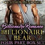 Billionaire Bear: Four Part Box Set  | Cynthia Mendoza