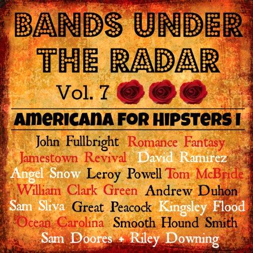 Bands Under the Radar, Vol. 7:...