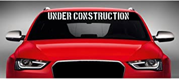 Under Construction Decal JDM Funny Decal for Car Outdoors computer.. Windows