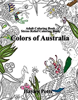 Adult Coloring Book Stress Relief Colors Of Australia Flowers Animals