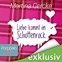 Liebe kommt im Schottenrock (Portobello Girls 1) Audiobook by Martina Gercke Narrated by Dagmar Bittner
