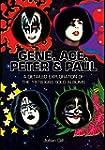 Gene, Ace, Peter & Paul: A detailed e...