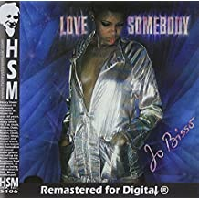 Love Somebody by Bisso, Jo (2005-12-20)