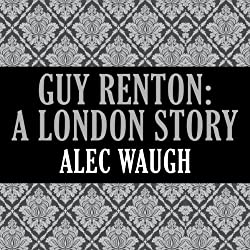 Guy Renton: A London Story