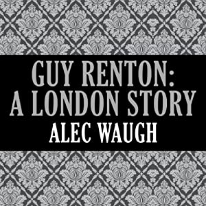 Guy Renton: A London Story Audiobook