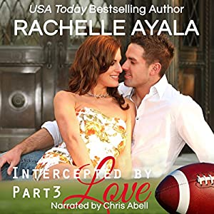 Intercepted by Love: Part Three Audiobook