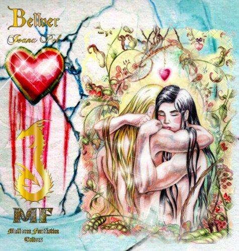 Descargar Libro Bellver. El Poder De La Sangre, El Poder Del Amor Y El Poder De La Memoria. [65 Ilustraciones. Trilogía Completa] Joana Pol