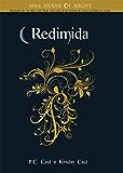 Redimida (Série House Of Night)