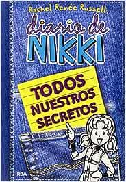 Diario de Nikki: Todos nuestros secretos: Todos nuestros